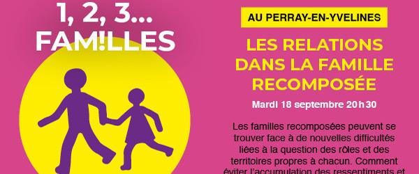 Actualités Rambouillet - 1,2,3 ... Familles au Perray-en-Yvelines : les relations dans la famille recomposée