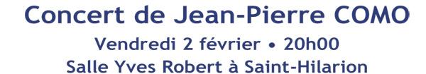 Actualités Rambouillet - Concert de Jean-Pierre COMO à Saint-Hilarion le vendredi 2 février 2018