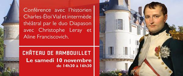Actualités Rambouillet - Conférence et intermède théâtral au Château : La vie d'un Empereur à Rambouillet