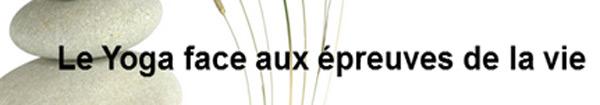 Actualités Rambouillet - Conférence à Rambouillet : le yoga face aux épreuves de la vie