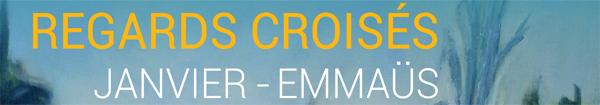 Actualités Rambouillet - Exposition à la Lanterne à Rambouillet Regards croisés Janvier/Emmaüs