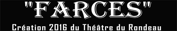 Actualités Rambouillet - Le théâtre du Rondeau vous présente sa nouvelle pièce Farces