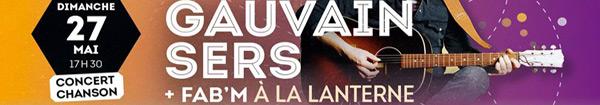 Actualités Rambouillet - Gauvain Sers + Fab'M en concert à la Lanterne à Rambouillet