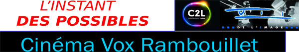 Actualités Rambouillet - L'instant des possibles au cinéma Vox à Rambouillet