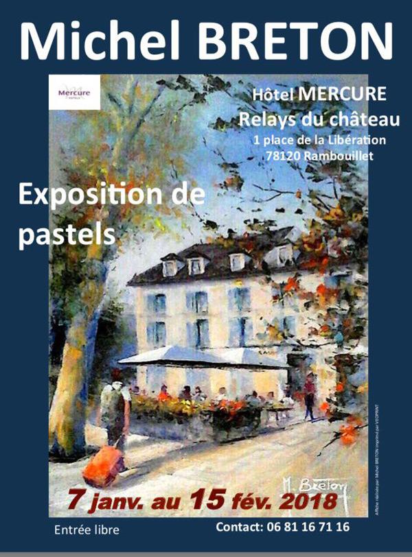 Michel Breton expose ses Pastels à l'Hôtel Mercure à Rambouillet