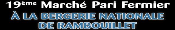 Le 19ème Marché Pari Fermier à la Bergerie Nationale à Rambouillet