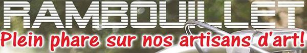 Actualités Rambouillet - Rambouillet plein phare sur nos artisans d'Art !