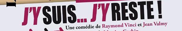 Actualités Rambouillet - Théâtre à Auffargis : J'y suis ... J'y reste !